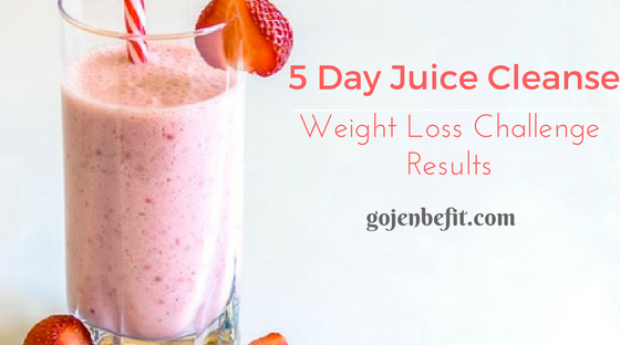 5 Day Juice Cleanse Weight Loss Challenge Results Photos Included Gojenbefit